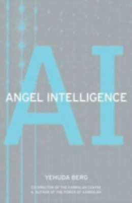 Angel Intelligence by Yehuda Berg
