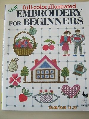 Embroidery For Beginners Full Colour Illustrations 48 Pages