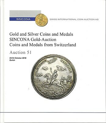 51.Auktion – Sincona, Gold and Silver Coin and medals, Sincona Gold-Auction, Coi