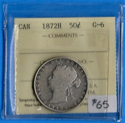 Canada 1872 H 50 Cents Fifty Cents Silver Coin - ICCS G-6