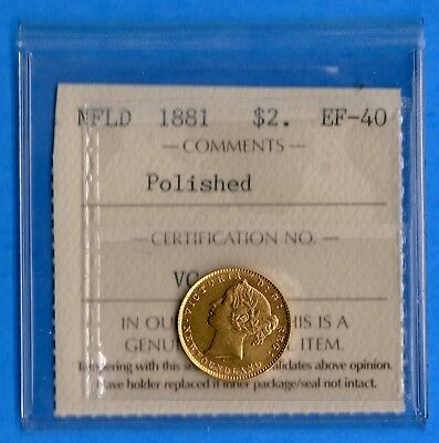 Newfoundland 1881 $2 Two Dollar Gold Coin - ICCS EF-40 Polished