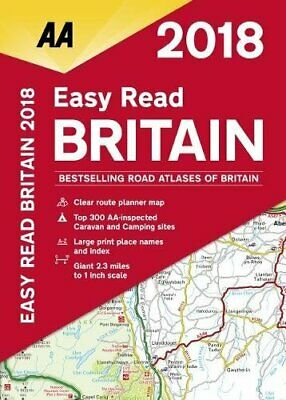 AA Easy Read Britain 2018 (AA Road Atlas) (Aa Road Atlas Bri... by AA Publishing
