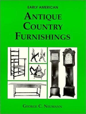 Early American Antique Country Furniture by George C. Neumann