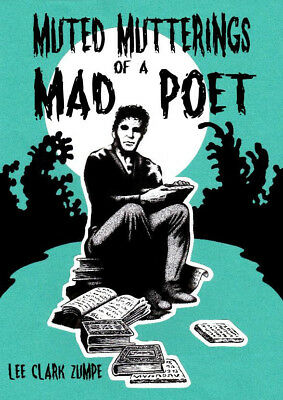 172 MUTED MUTTERINGS OF A MAD POET Rainfall chapbook. Horror poetry/Lovecraft.