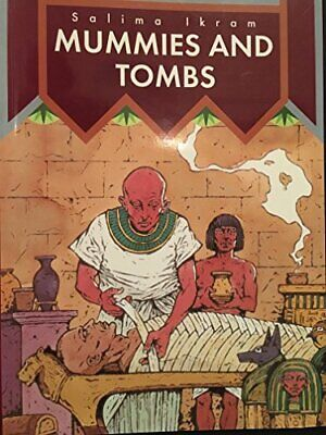 Mummies and Tombs (In Ancient Egypt) by Ikram, Salima Paperback Book The Cheap