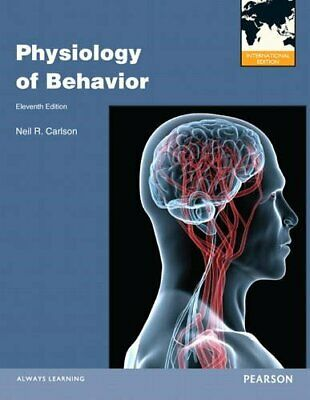 Physiology of Behavior: International Edition by Carlson, Neil R. Book The Cheap