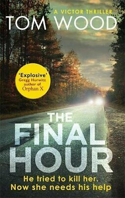 The Final Hour (Victor) by Wood, Tom Book The Cheap Fast Free Post