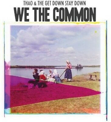 Thao &  The Get Down Stay Down - We The Common New Cd