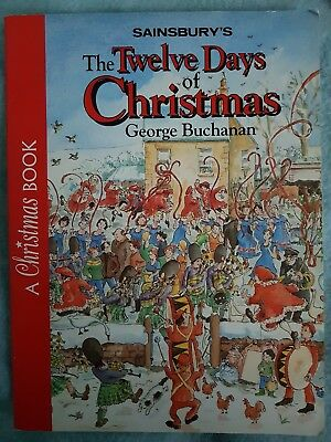 The Twelve Days Of Christmas, George Buchanan. Paperback Book. Good condition.