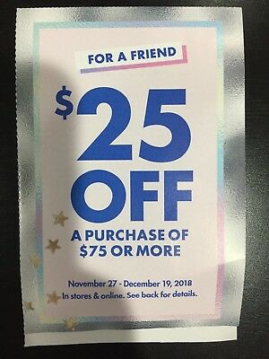 $25.00 Off $75 Purchase at Justice Valid Nov. 27-Dec. 19,2018 Brand New