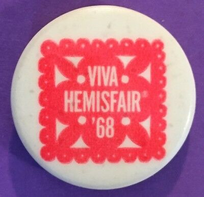 Vintage 1968 'Viva Hemisfair '68' San Antonio World's Fair Commemorative Pinback