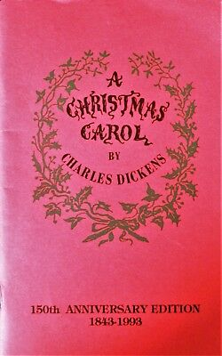 """A CHRISTMAS CAROL"" – 150th Anniv. Edition (1993) of First American Edition 1844"