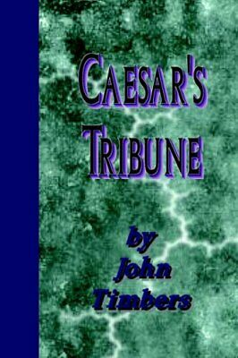 Caesar's Tribune by Timbers, John Paperback Book The Cheap Fast Free Post