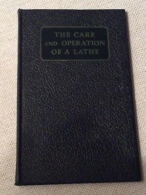 Sheldon Lathe booklet - The Care and Operation of a Lathe - 1944 2nd edition. NF