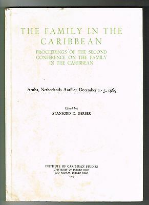 Stanford N Gerber The Family In The Caribbean Proceedings Aruba Puerto Rico UPR