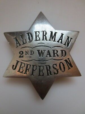 Obsolete Antique Alderman 2nd Ward Jefferson Hallmarked Badge