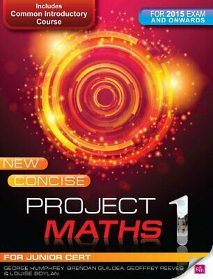New Concise Project Maths 1 for 2015 exam onwards by Louise Boylan Book The