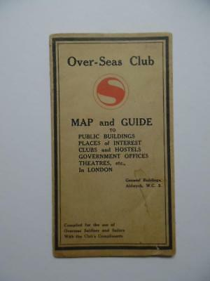 c.1918 Over-Seas Club Soldiers Sailors Map of London Underground WWI Antique