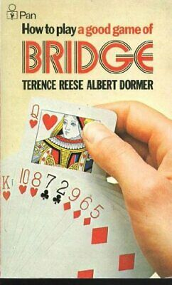 How To Play A Good Game Of Bridge by Dormer, Albert Paperback Book The Cheap