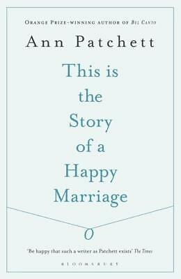 This Is the Story of a Happy Marriage - Ann Patchett -  9781408842416