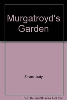 Murgatroyd's Garden by Zak, Drahos Hardback Book The Cheap Fast Free Post