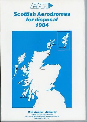 CAA Scottish Aerodromes for Disposal 1984 Brochure Islay Tiree Inverness Wick +