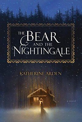 NEW - The Bear and the Nightingale: A Novel (Winternight Trilogy)