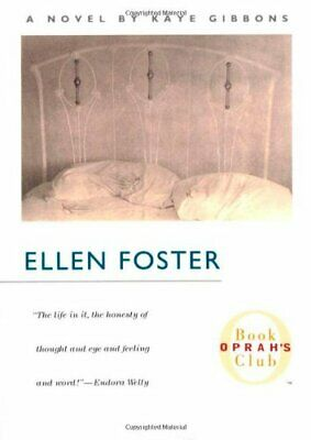 Ellen Foster (Oprah's Book Club) by Gibbons, Kaye Book The Cheap Fast Free Post