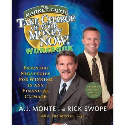 Take Charge of Your Money Now! Workbook Monte, A. J./ Swope, Rick