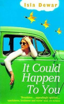 It Could Happen to You by Dewar, Isla
