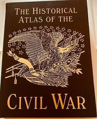 Easton Press- The Historical Atlas Of The Civial War