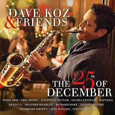 Dave Koz & Friends The 25th Of December Christmas CD Album New & Sealed