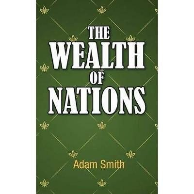 The Wealth of Nations Smith, Adam