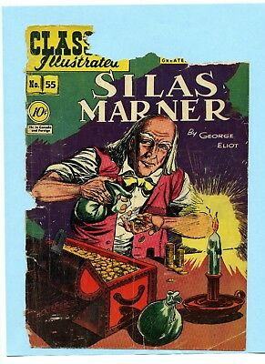 Silas Marner by George Eliot - Classics Illustrated #55 - January 1949 - First E