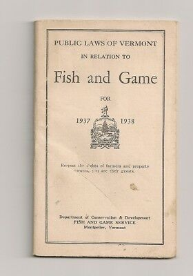 Booklet of Fish & Game Laws Vermont 1937 and 1938