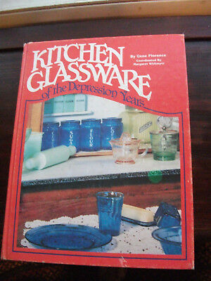 Kitchen Glassware of the Depression Years by Florence Gene (1981, Hardcover)