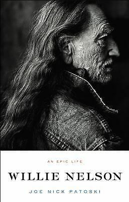 Willie Nelson : An Epic Life  (ExLib) by Joe Nick Patoski