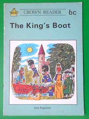 Crown Reader The King's Boat 6C By Jean Rogerson Pb Book 1980 Early Readers