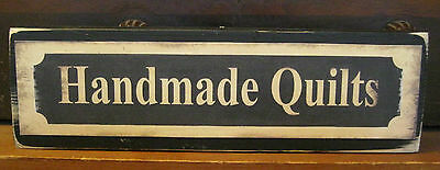 Handmade Quilts Country Primitive Rustic Wooden Sign Block Shelf Sitter
