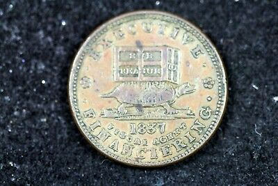 1837 - HT - 34 Hard Times Token,Executive Illustrious Predecessor! #H18052