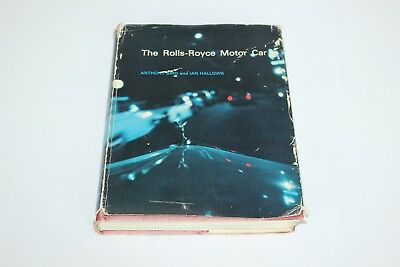 2nd Edition 1966 The Rolls Royce Motor Car By Anthony Bird and Ian Hallows