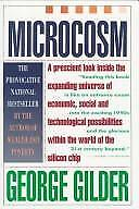 Microcosm : Into the Quantum Era of Economics and Technology by George Gilder