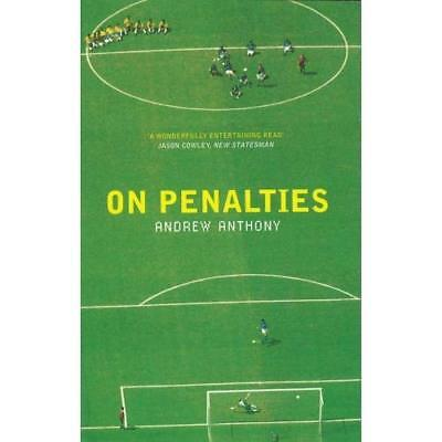 On Penalties - Paperback NEW Anthony, Andrew 2001-05-03