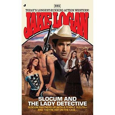 Slocum and the Lady Detective - Mass Market Paperback NEW Jake Logan 2011-02-22