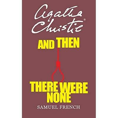 And Then There Were None: Play (Acting Edition) - Paperback NEW Christie, Agath