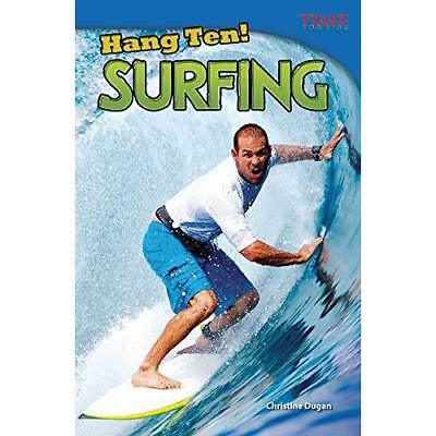 Hang Ten! Surfing (Time for Kids Nonfiction Readers: Le - Perfect Paperback NEW