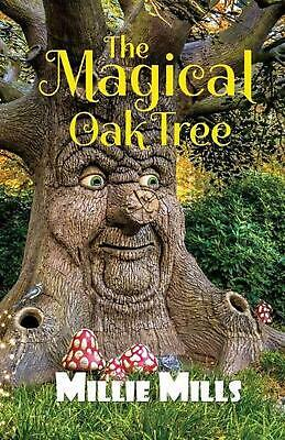 Magical Oak Tree by Millie Mills Paperback Book Free Shipping!