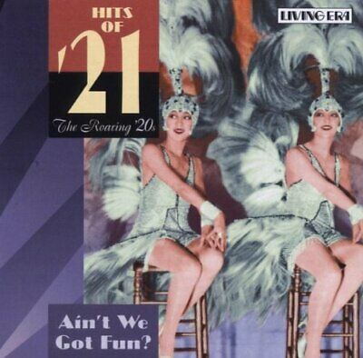 Various Artists - Hits Of '21 - Ain't We Got Fun? - Various Artists CD U1VG The