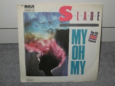 """Single Slade """"My oh my/Keep your Hands off my Power Supply"""""""
