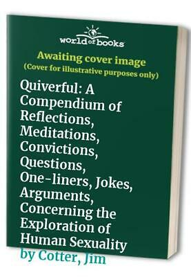 Quiverful: A Compendium of Reflections, Meditations,... by Cotter, Jim Paperback